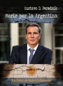 «Morir por la Argentina»
