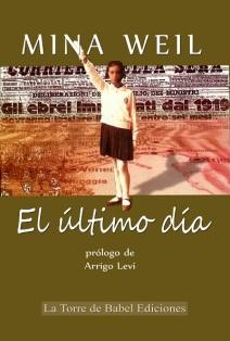 «El último día», Mina Weil