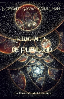 Comprar Fractales de Plenilunio de Margalit Sagray-Schallman