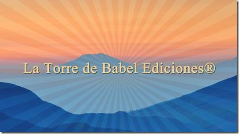 La Torre de Babel Ediciones®